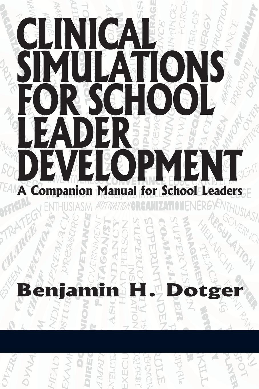 Benjamin H. Dotger Clinical Simulations for Teacher Development a Companion Manual for Teachers sabrina cherry psychodynamic psychotherapy a clinical manual