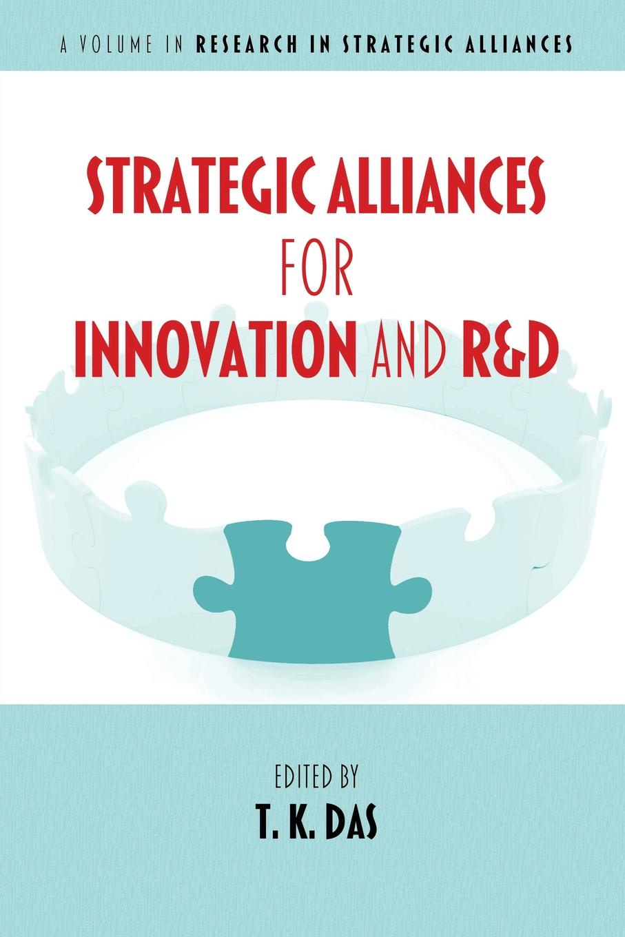Strategic Alliances for Innovation and R.d knowledge and innovation dilemmas