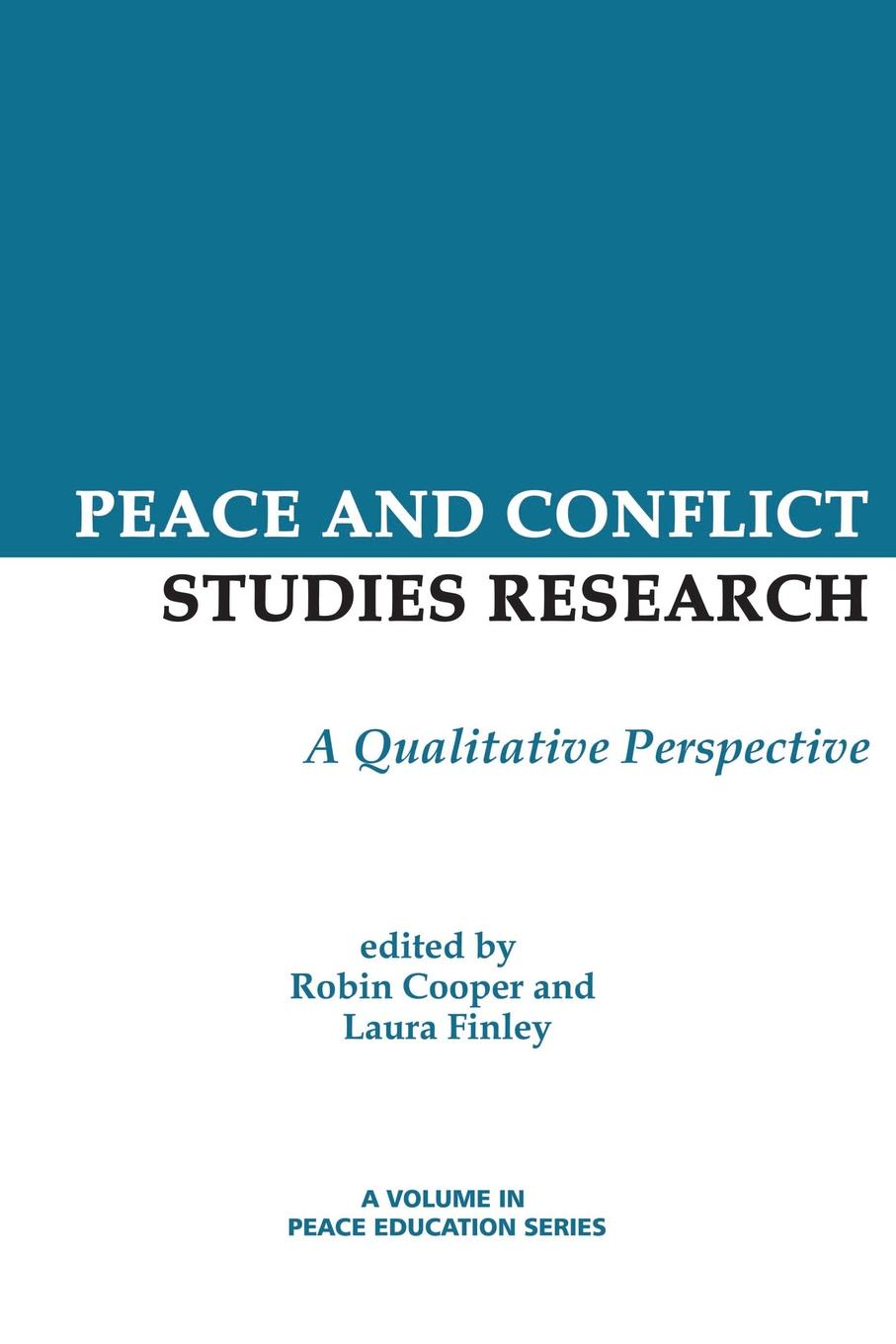 Peace and Conflict Studies Research. A Qualitative Perspective post conflict peace building of united nations in kenya