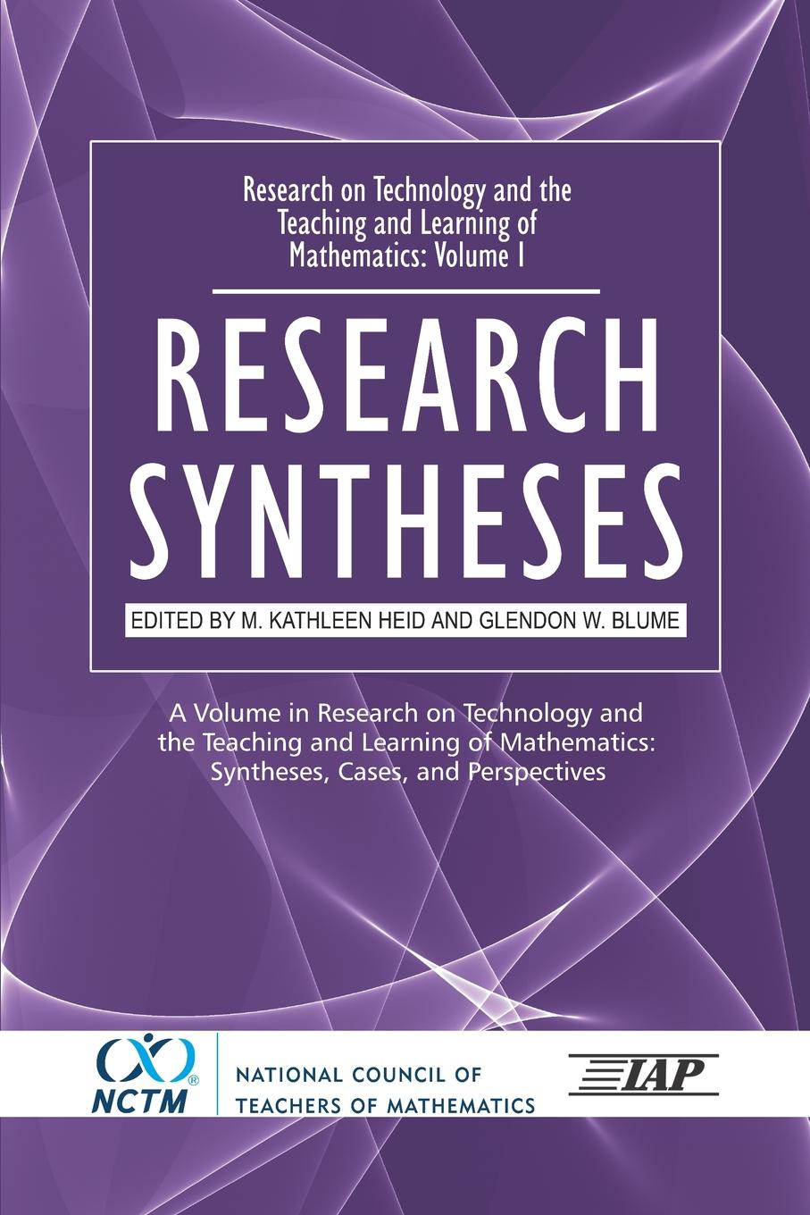 Research on Technology and the Teaching and Learning of Mathematics. Vol. 1, Research Syntheses (PB) цена