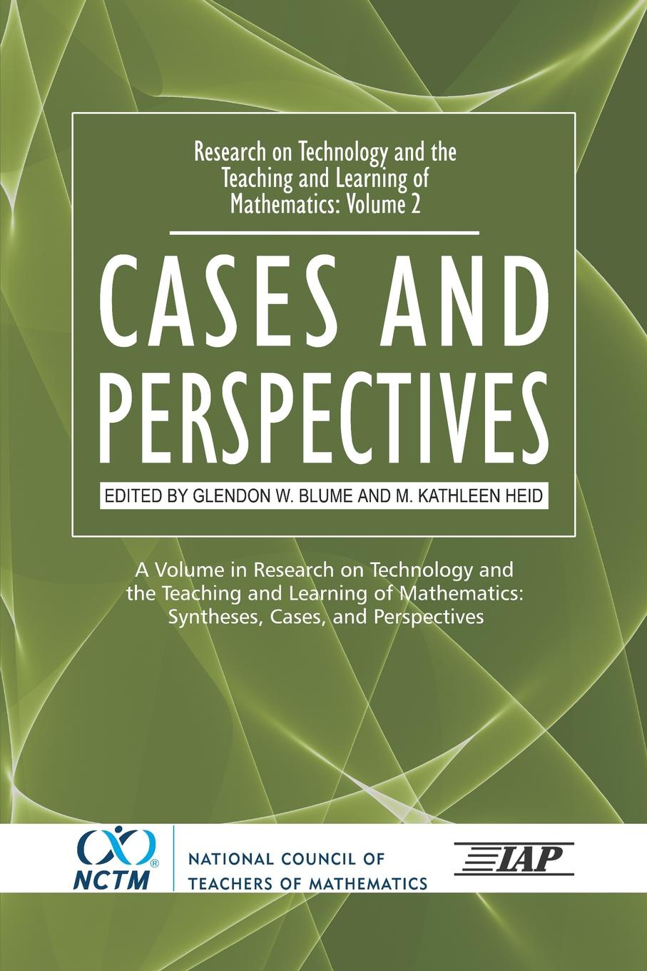 Research on Technology and the Teaching and Learning of Mathematics. Vol. 2, Cases and Perspectives (PB) kinji mori concept oriented research and development in information technology