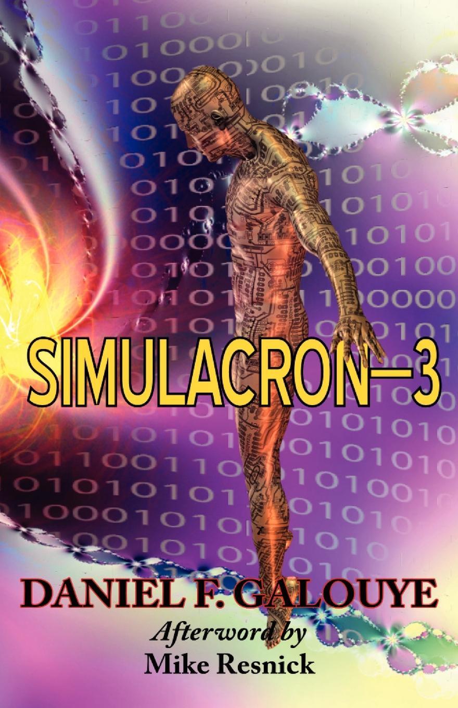 Daniel F. Galouye Simulacron-3