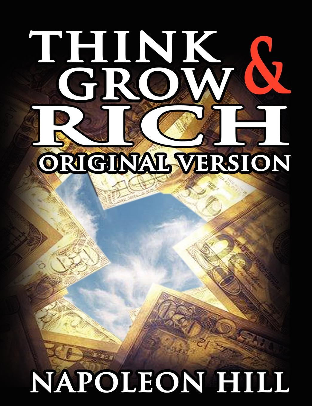 Napoleon Hill Think and Grow Rich. Original Version presuntos implicados presuntos implicados version original
