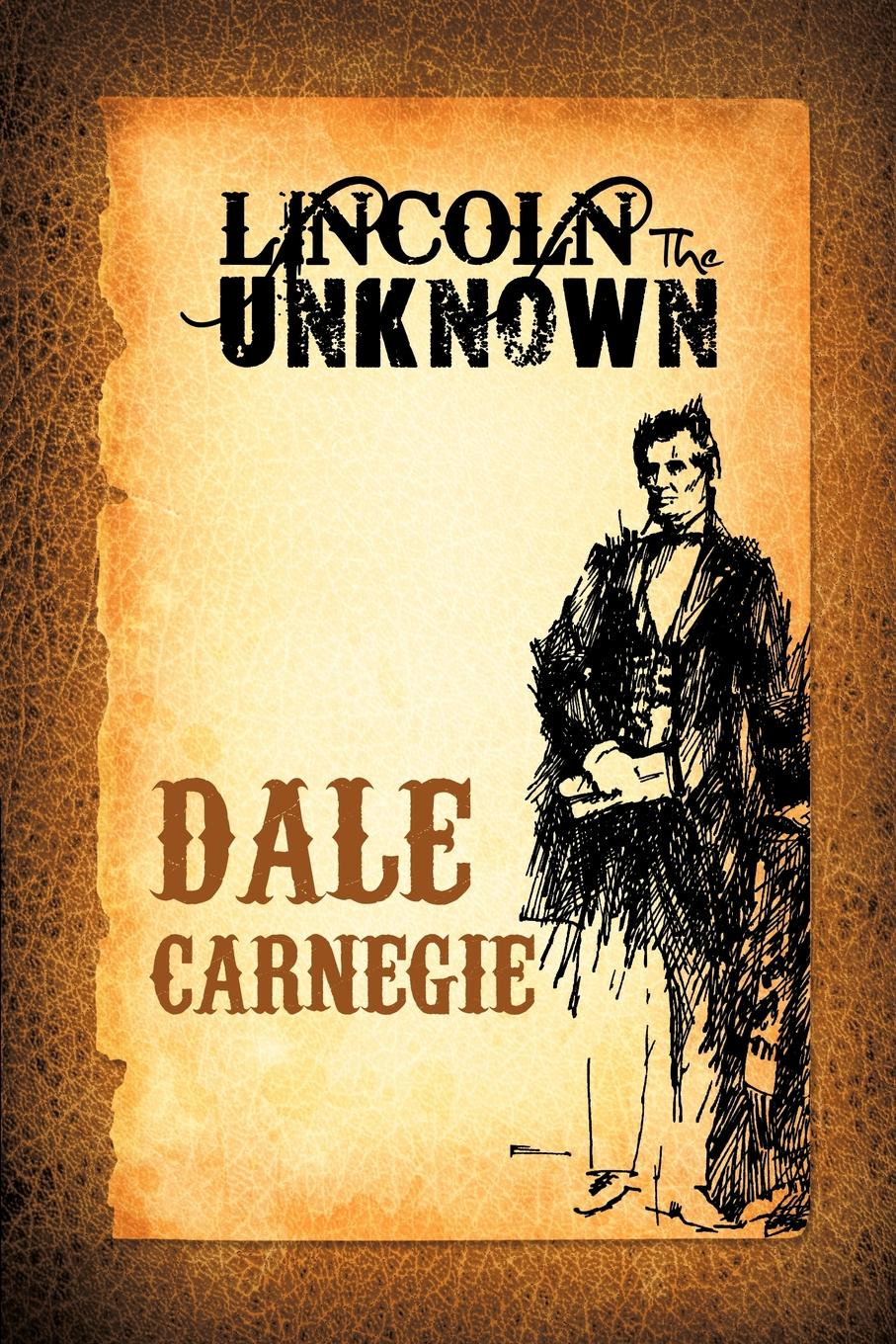 лучшая цена Dale Carnegie Lincoln the Unknown