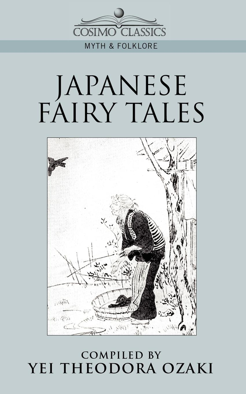 Yei Theodora Ozaki Japanese Fairy Tales legends and tales of the american west