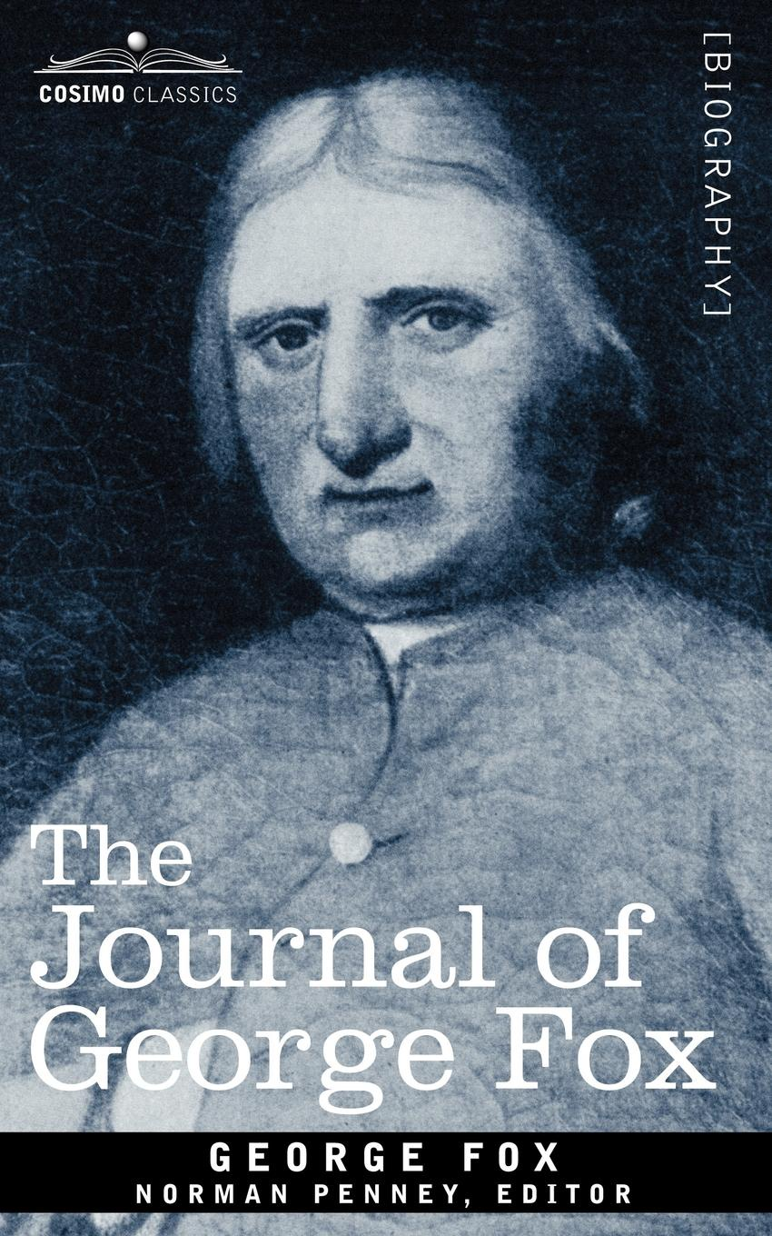 George Fox The Journal of George Fox the fox and the star