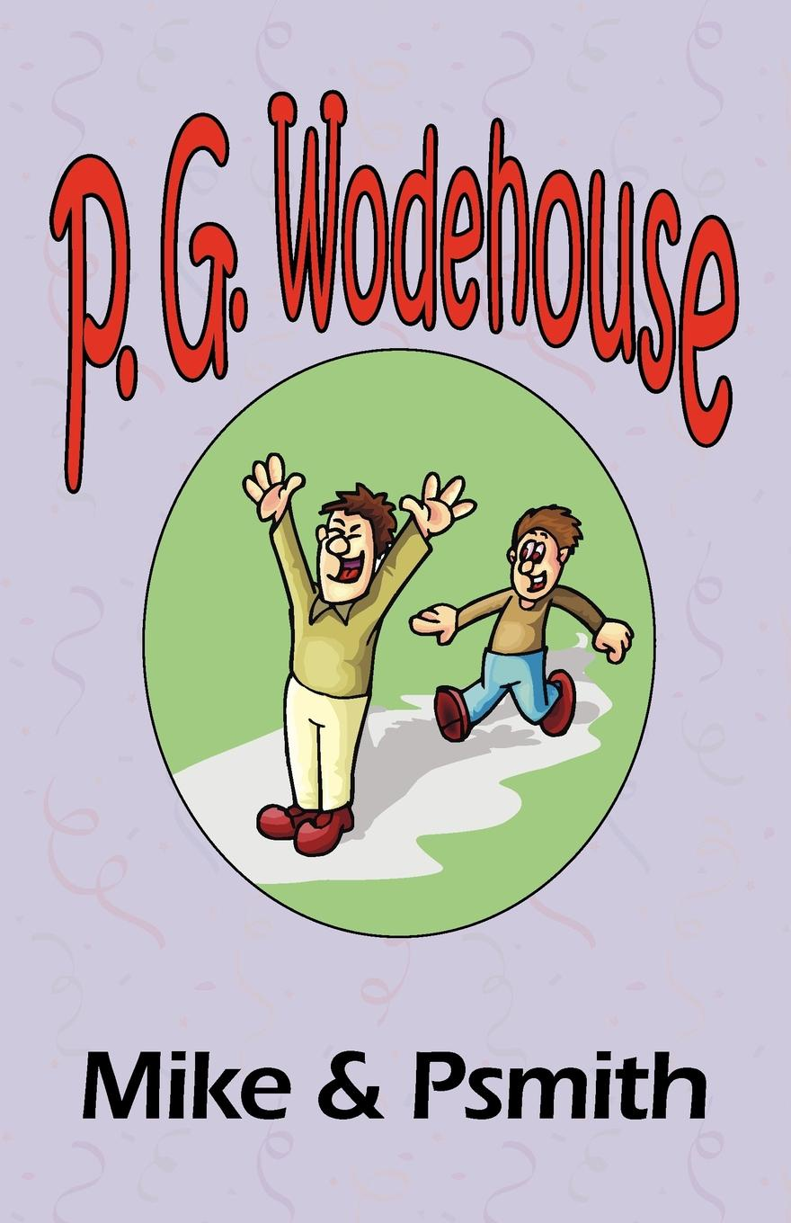 P. G. Wodehouse Mile . Psmith - From the Manor Wodehouse Collection, a selection from the early works of P. G. Wodehouse p g wodehouse laughing gas