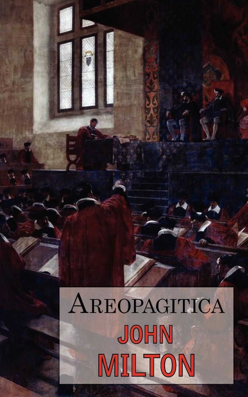 John Milton Areopagitica
