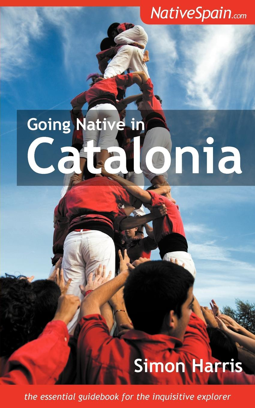 Simon Harris Going Native in Catalonia