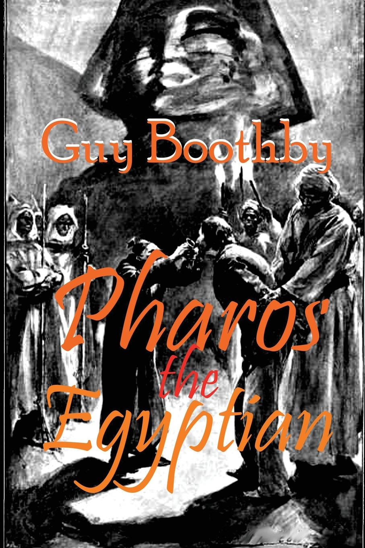 цены на Guy Boothby Pharos the Egyptian  в интернет-магазинах
