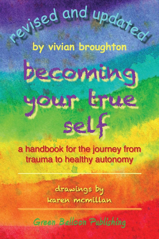 купить Vivian Broughton Becoming Your True Self недорого