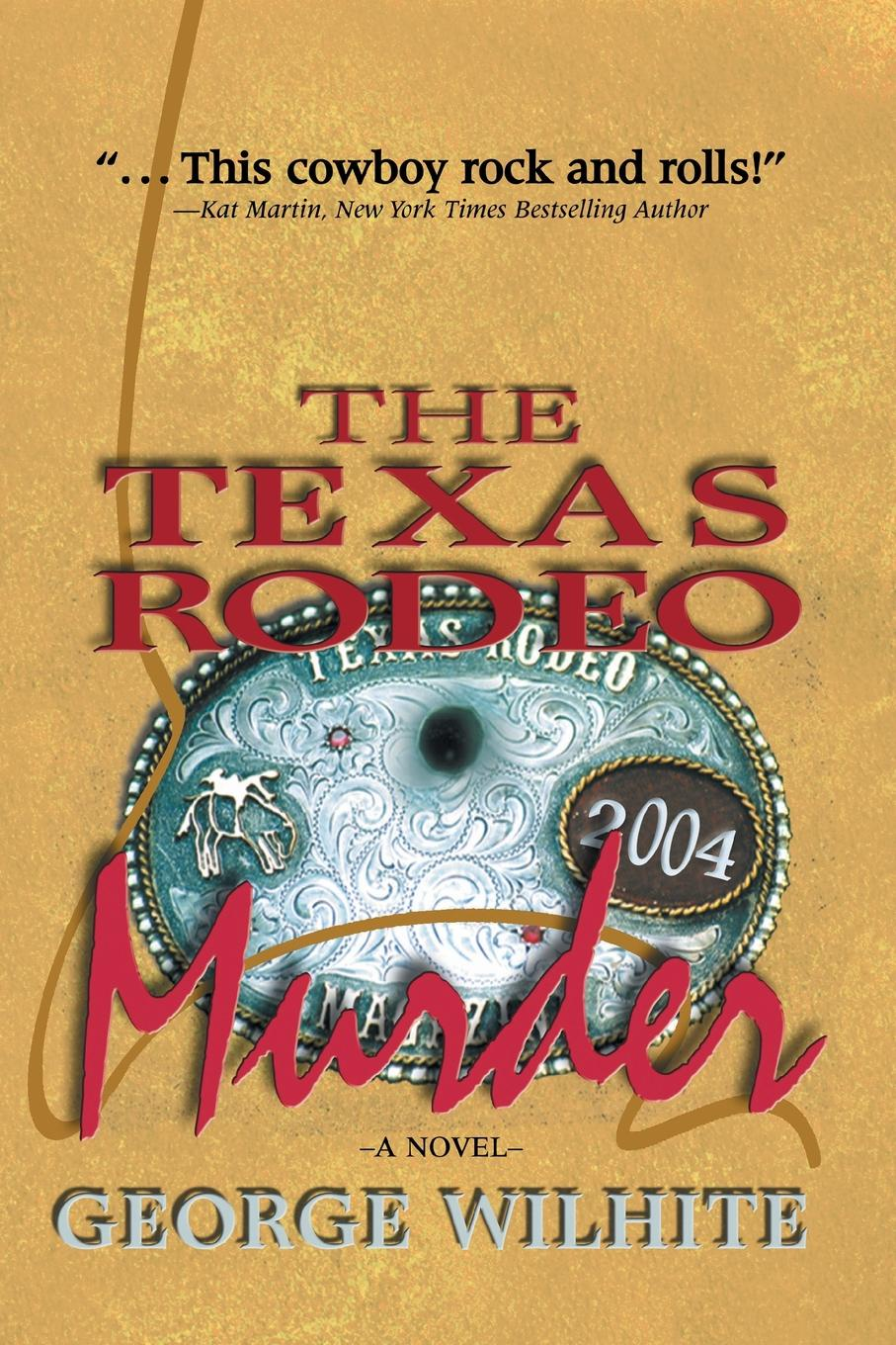 George Wilhite The Texas Rodeo Murder barbara daille white the rodeo man s daughter