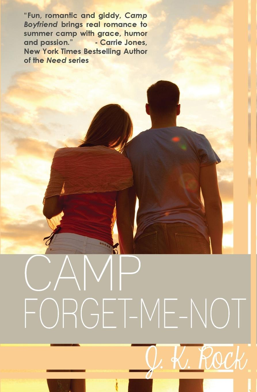 J. K. Rock Camp Forget-Me-Not notes on camp