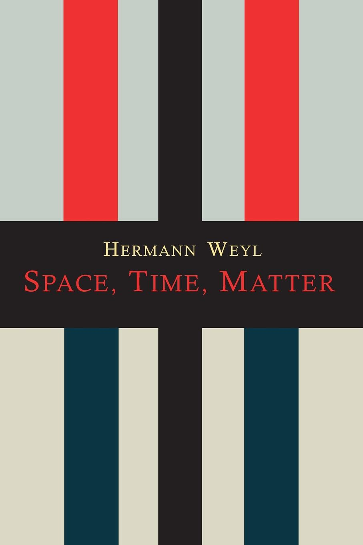 Hermann Weyl, Henry Brose Space-Time-Matter т в шклярова тренажёр по русскому языку 2 класс