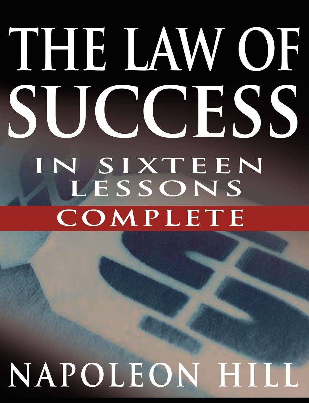 Napoleon Hill The Law of Success In Sixteen Lessons by Napoleon Hill (Complete, Unabridged) new in stock hfp 2303