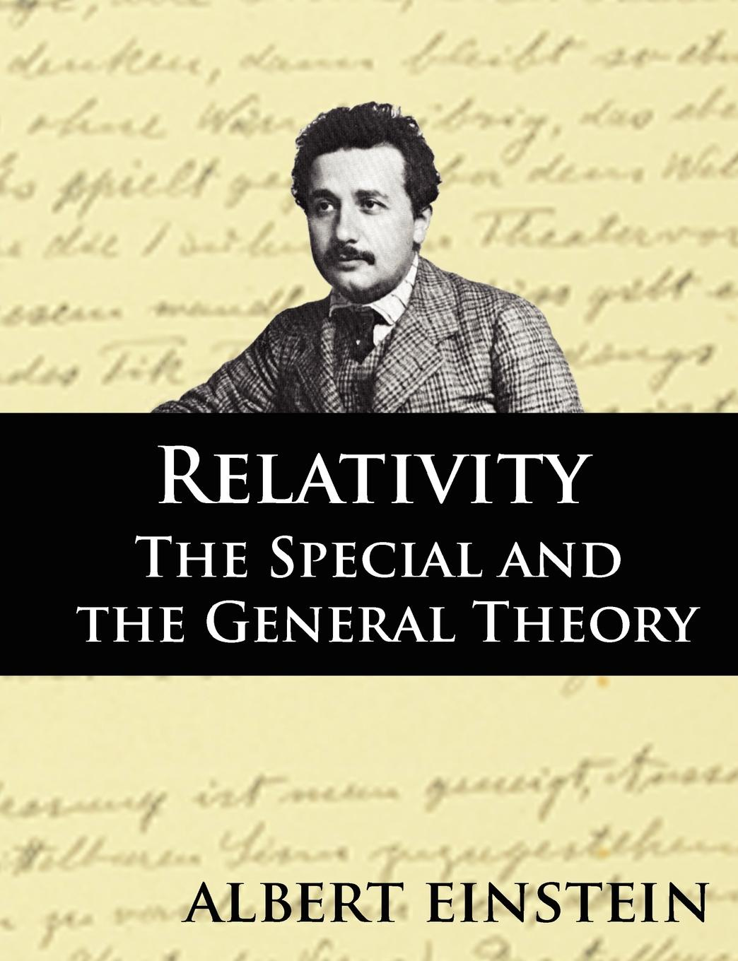Albert Einstein, Robert Lawson Relativity. The Special and the General Theory, Second Edition