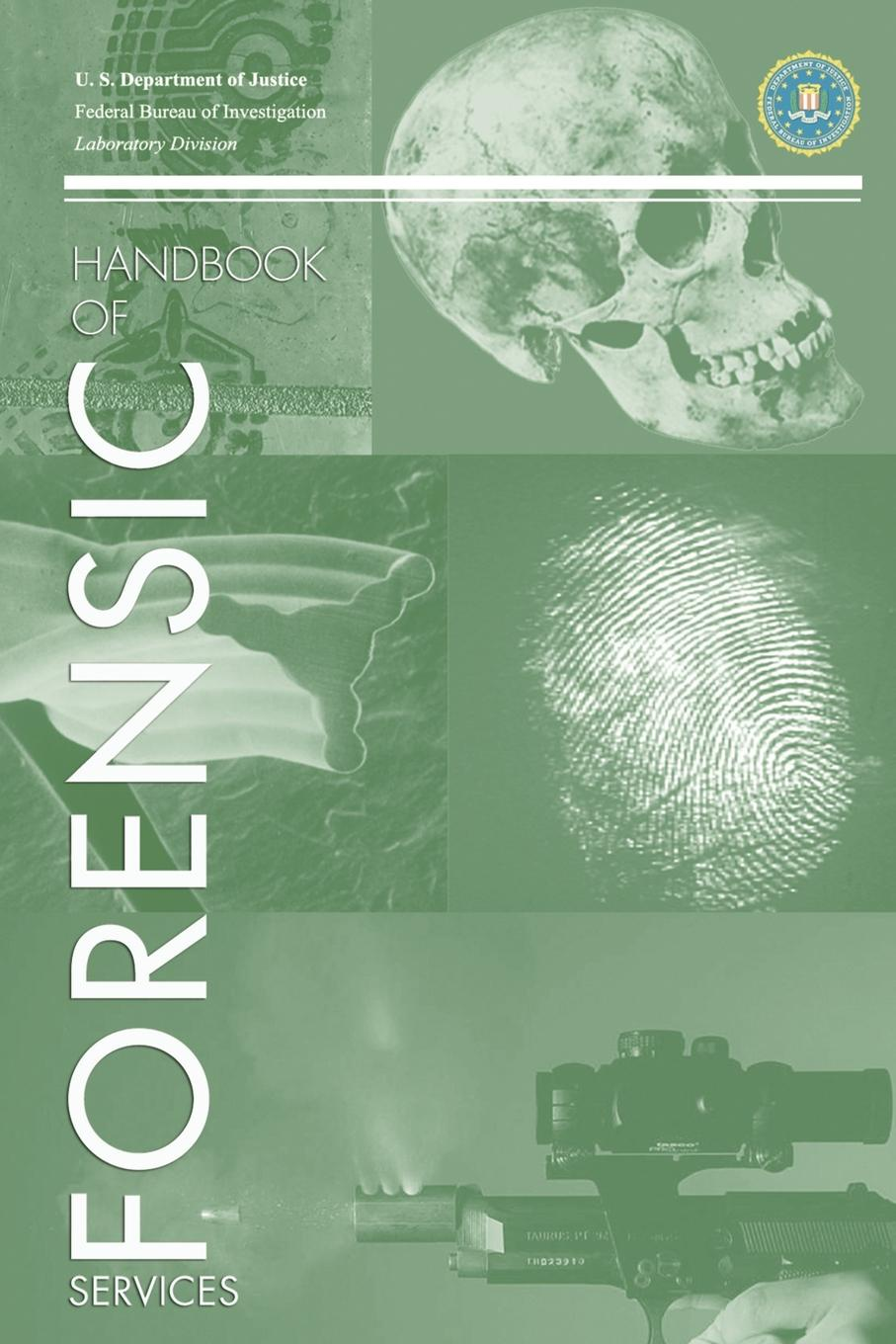 Federal Bureau of Investigation FBI Handbook of Crime Scene Forensics hubert razik handbook of asynchronous machines with variable speed isbn 9781118600863
