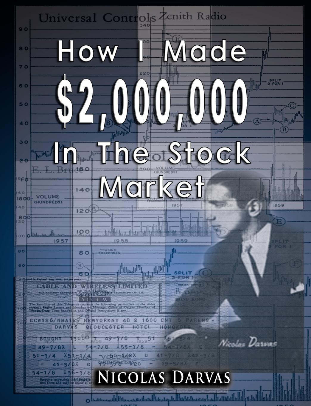 Nicolas Darvas How I Made .2,000,000 In The Stock Market new in stock xws4815