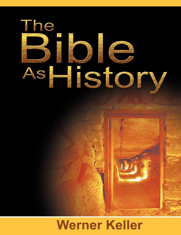 лучшая цена Werner Keller The Bible as History