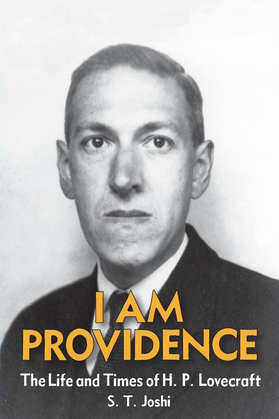 лучшая цена S. T. Joshi I Am Providence. The Life and Times of H. P. Lovecraft, Volume 2