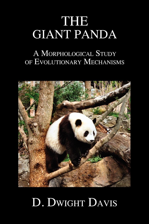 D. Dwight Davis The Giant Panda. A Morphological Study of Evolutionary Mechanisms недорго, оригинальная цена