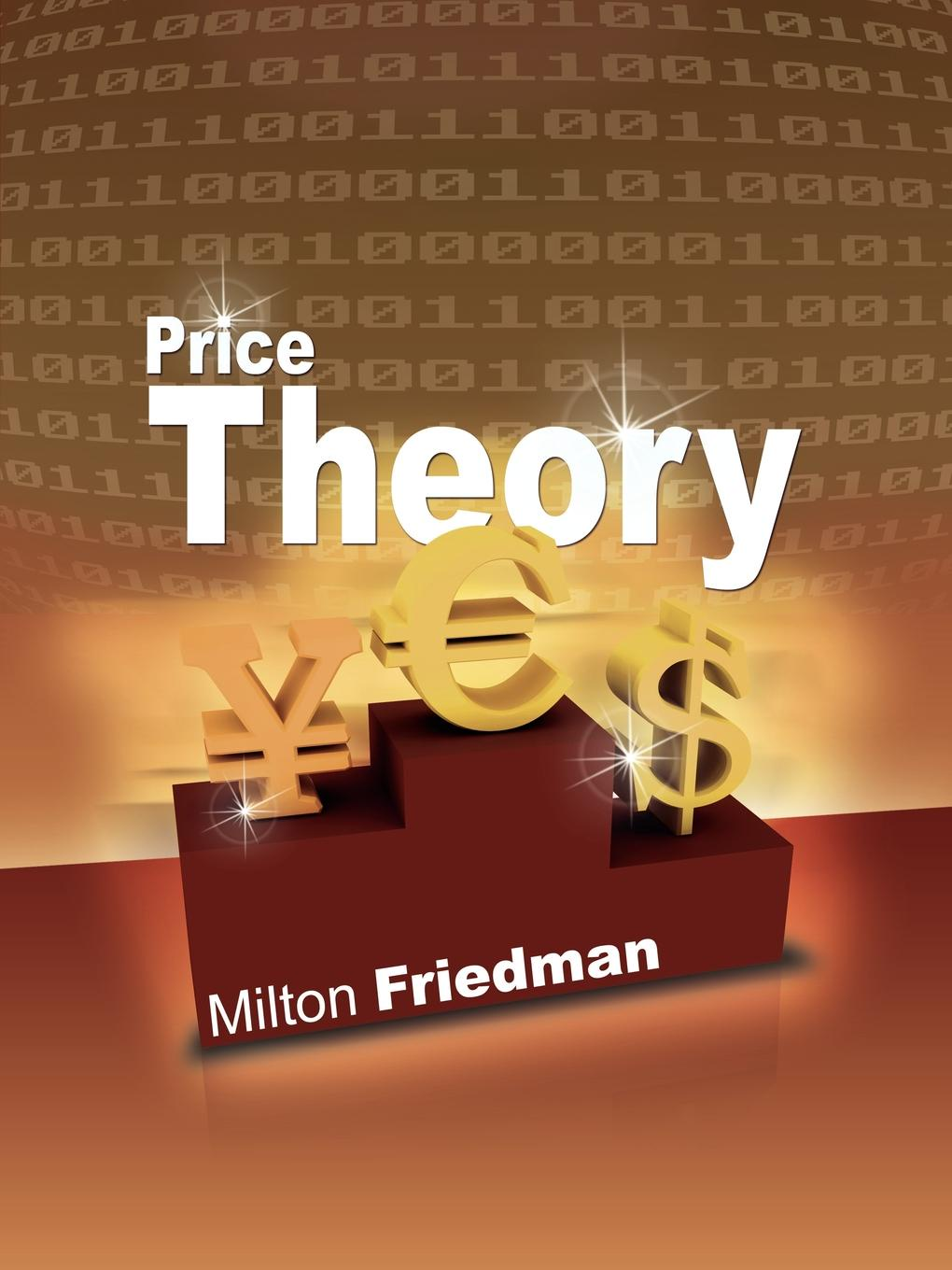 Milton Friedman Price Theory this item is for making up price for specified order