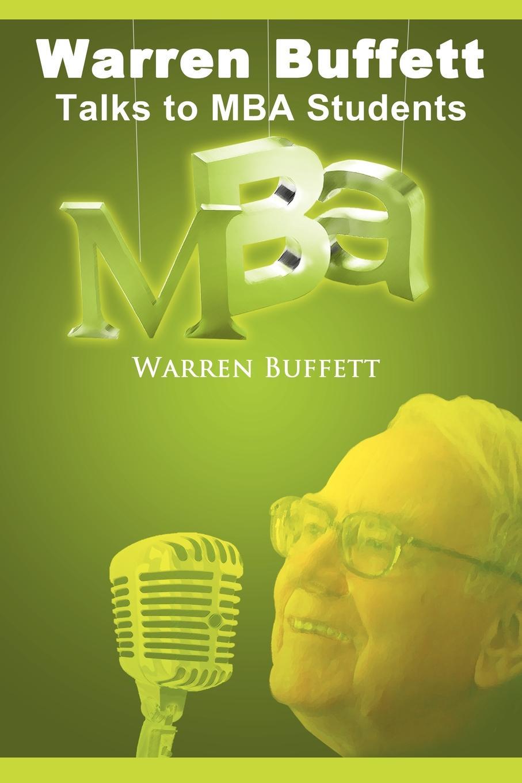 Warren Buffett Warren Buffett Talks to MBA Students pat warren the lawman and the lady