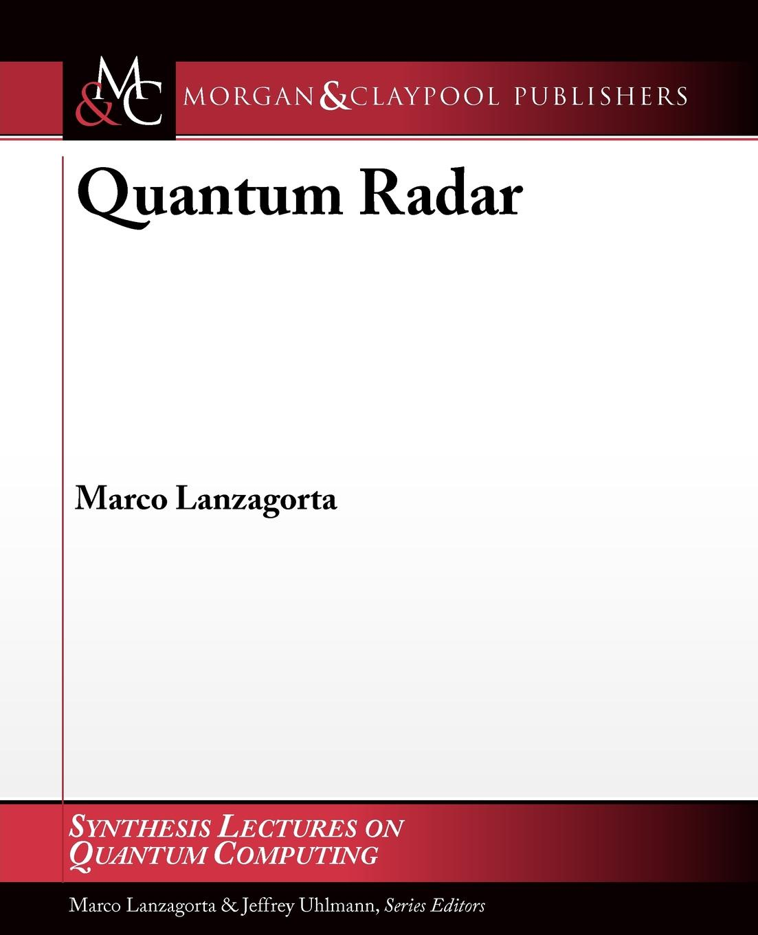 Marco Lanzagorta Quantum Radar martin bojowald the universe a view from classical and quantum gravity isbn 9783527667697