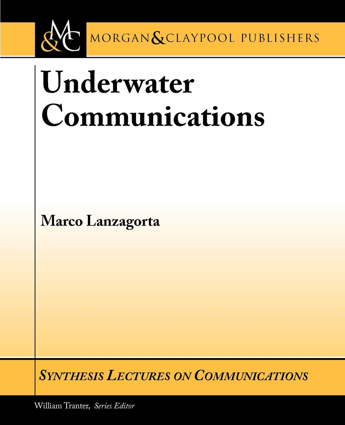 Marco Lanzagorta Underwater Communications