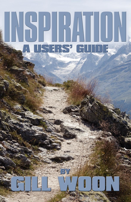 Gill Woon Inspiration - A Users Guide цена в Москве и Питере