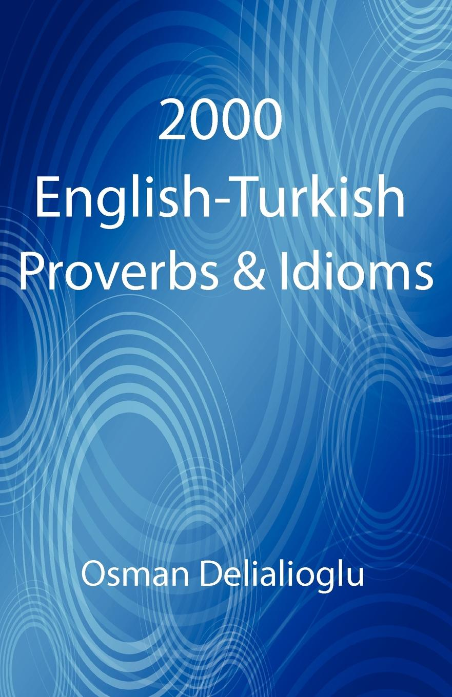Osman Delialioglu 2000 English-Turkish Proverbs . Idioms chinese idioms about sheep and their related stories