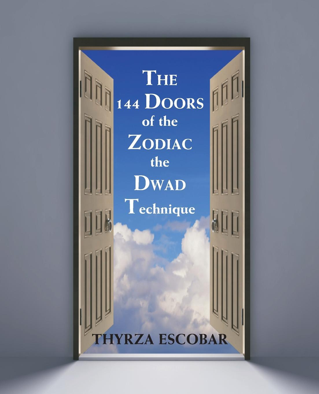 The 144 Doors of the Zodiac. The Dwad Technique