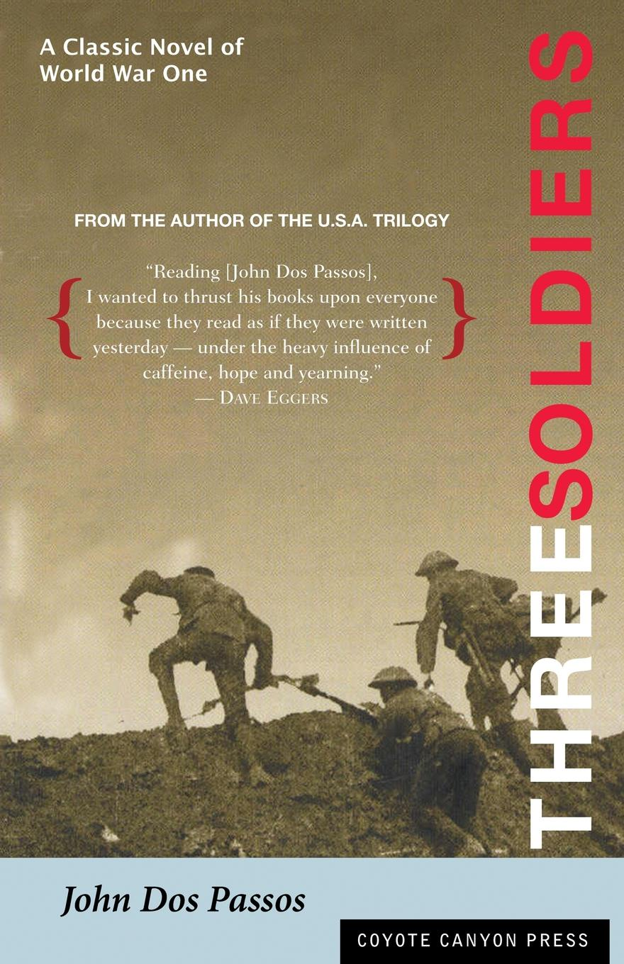 John Dos Passos Three Soldiers richard s lowry the gulf war chronicles a military history of the first war with iraq