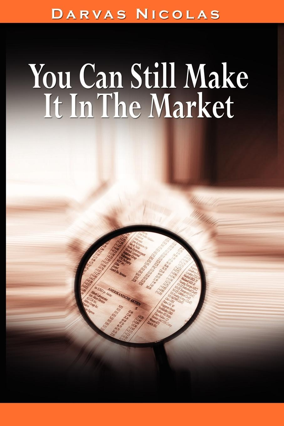 Nicolas Darvas You Can Still Make It In The Market by Nicolas Darvas (the author of How I Made .2,000,000 In The Stock Market) free shipping kayipht cm400ha1 24h can directly buy or contact the seller