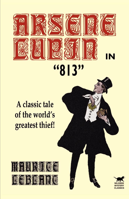 лучшая цена Maurice LeBlanc Arsene Lupin in 813