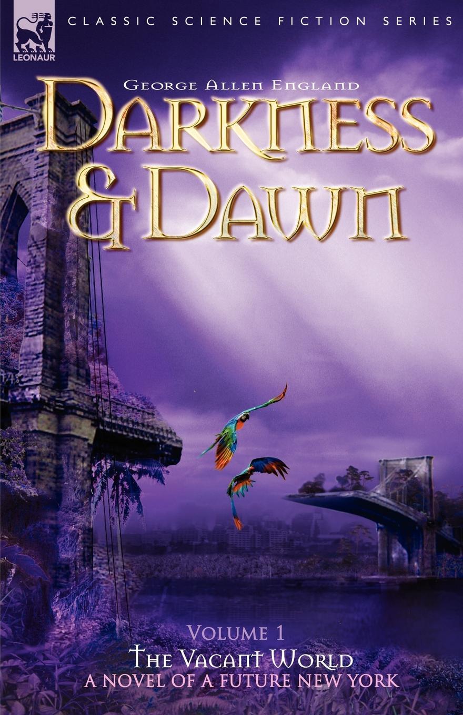 George Allen England Darkness . Dawn Volume 1 - The Vacant World new york gospel stars neuss
