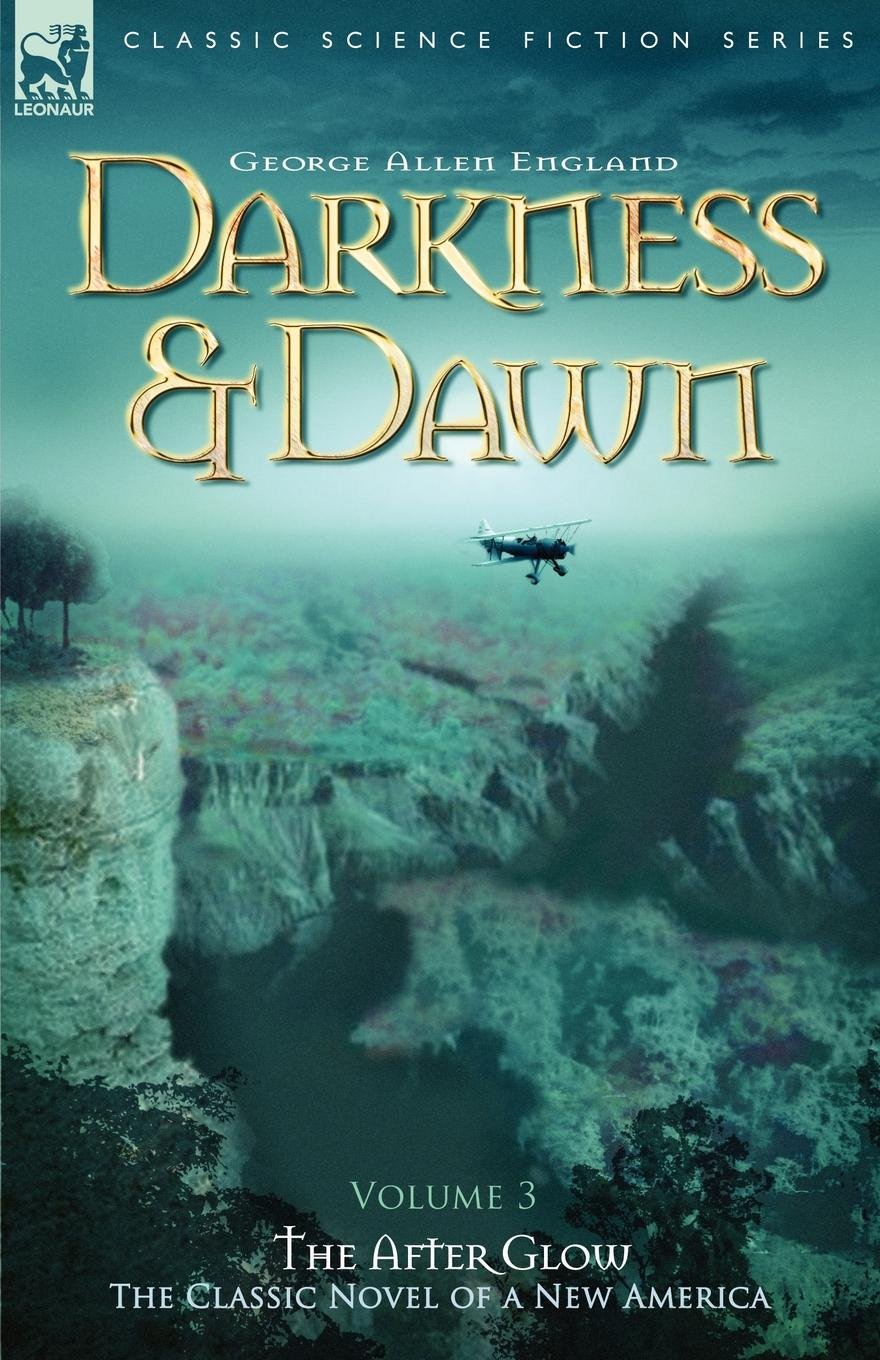 George Allen England Darkness . Dawn Volume 3 - The After Glow ten commandments of working in a hostile environment