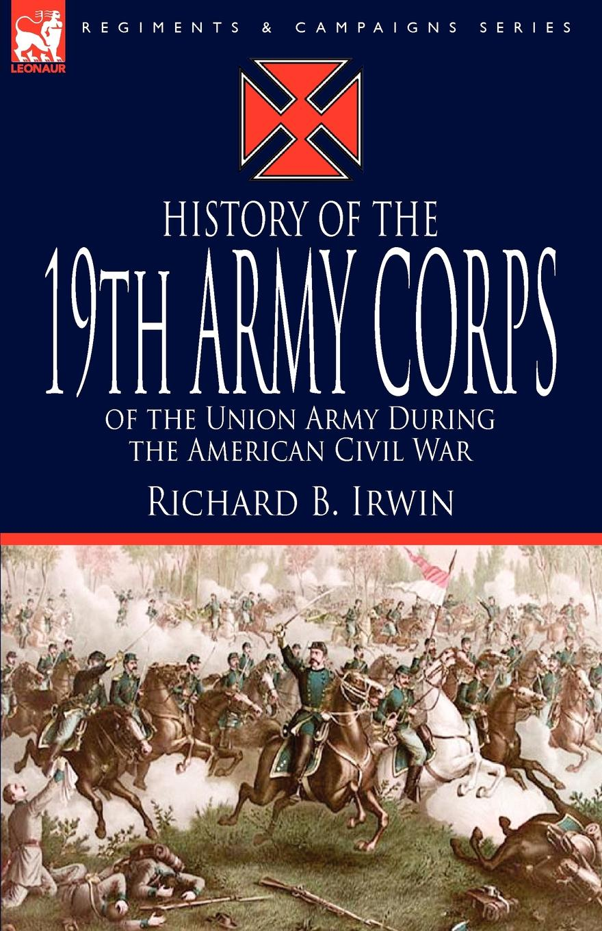 Richard B. Irwin History of the 19th Army Corps of the Union Army During the American Civil War department of the army u s army corps of engineers water resource policies and authorities incorporating sea level change considerations in civil works programs
