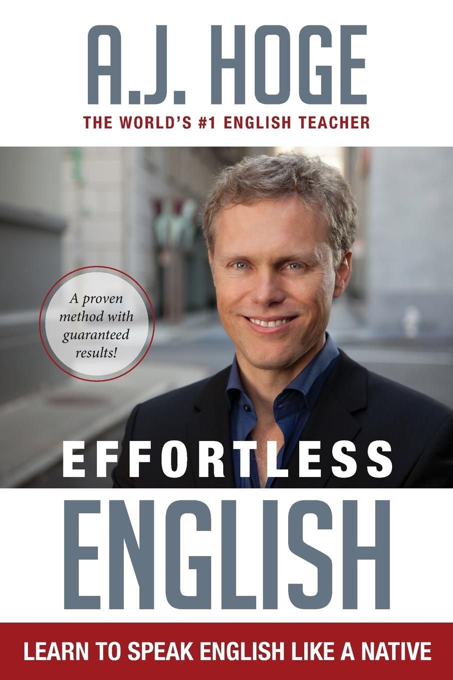 A.J. Hoge Effortless English. Learn To Speak English Like A Native speak english повседневное общение small talk 27 карточек
