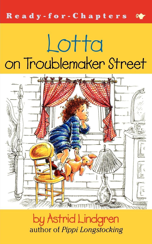 Astrid Lindgren Lotta on Troublemaker Street lotta says no
