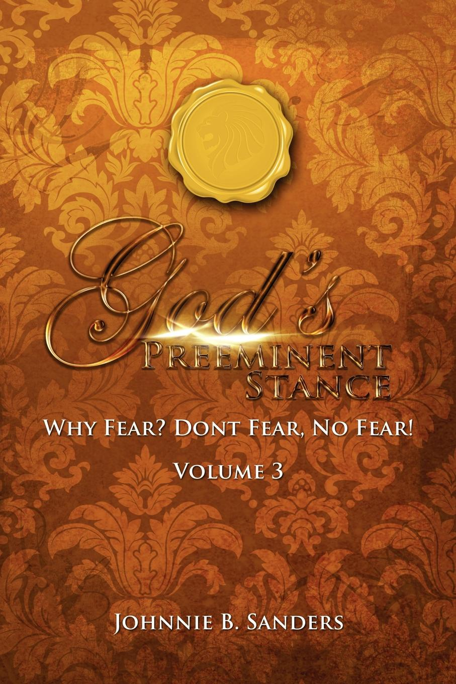 Фото - Johnnie B Sanders Gods. Preeminent Stance Vol 3 amity shlaes it s not as bad as you think why capitalism trumps fear and the economy will thrive