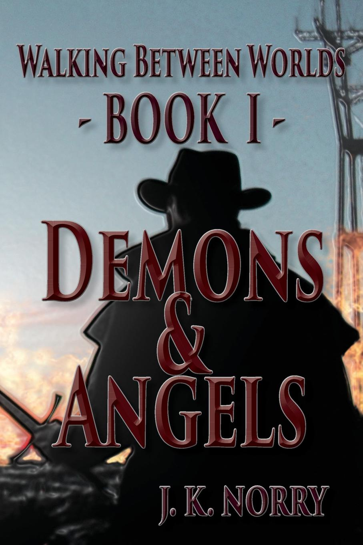 J.K. Norry Demons . Angels цена