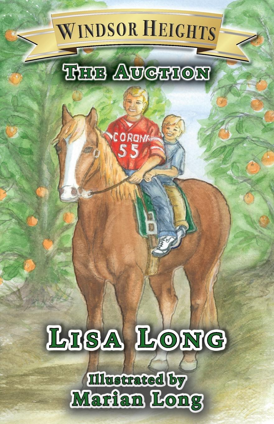 Lisa Long Windsor Heights Book 4. The Auction цена и фото