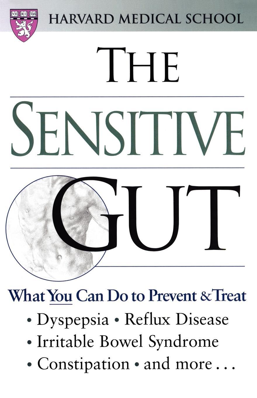 Harvard Medical School, Michael Lasalandra The Sensitive Gut goss ken eating and its disorders