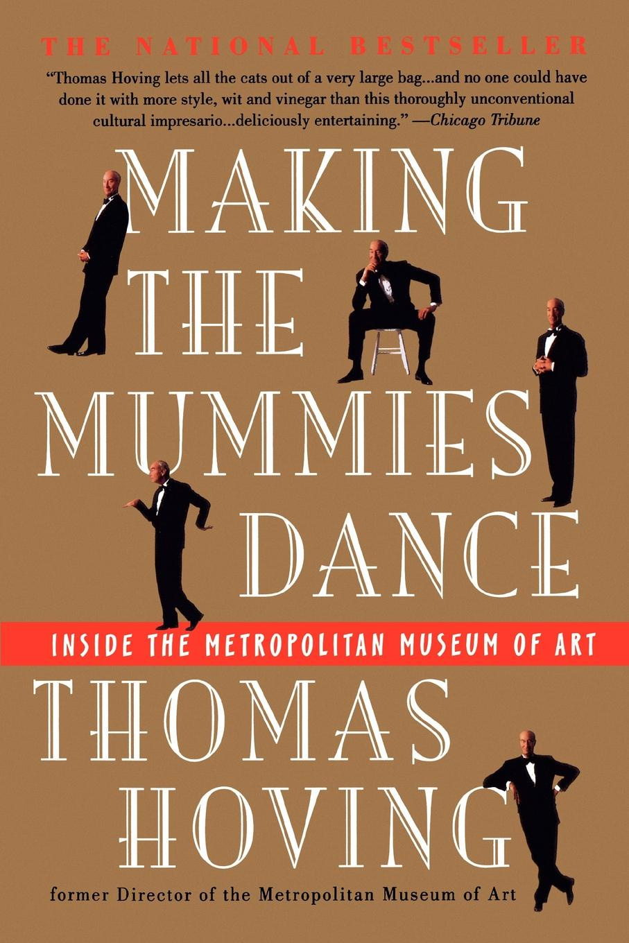 Thomas Hoving Making the Mummies Dance. Inside the Metropolitan Museum of Art н с сычева the museum of oriental art moscow