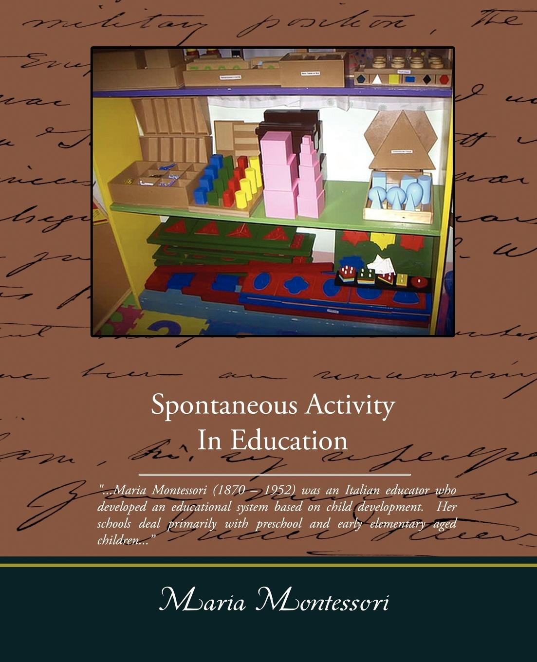 Maria Montessori Spontaneous Activity In Education torey hayden the tiger's child the story of a gifted troubled child and the teacher who refused to give up on her