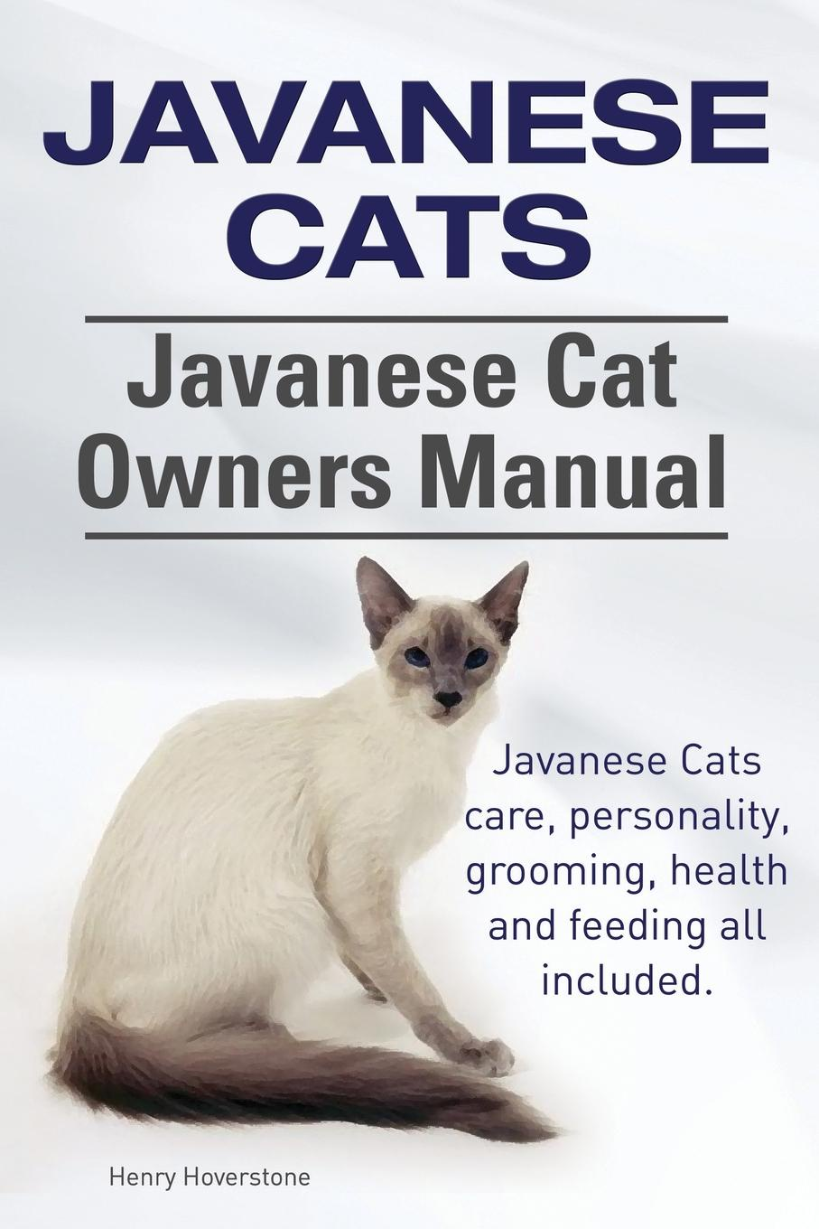 Henry Hoverstone Javanese Cats. Javanese Cat Owners Manual. Javanese Cats care, personality, grooming, health and feeding all included. the cat empire canberra
