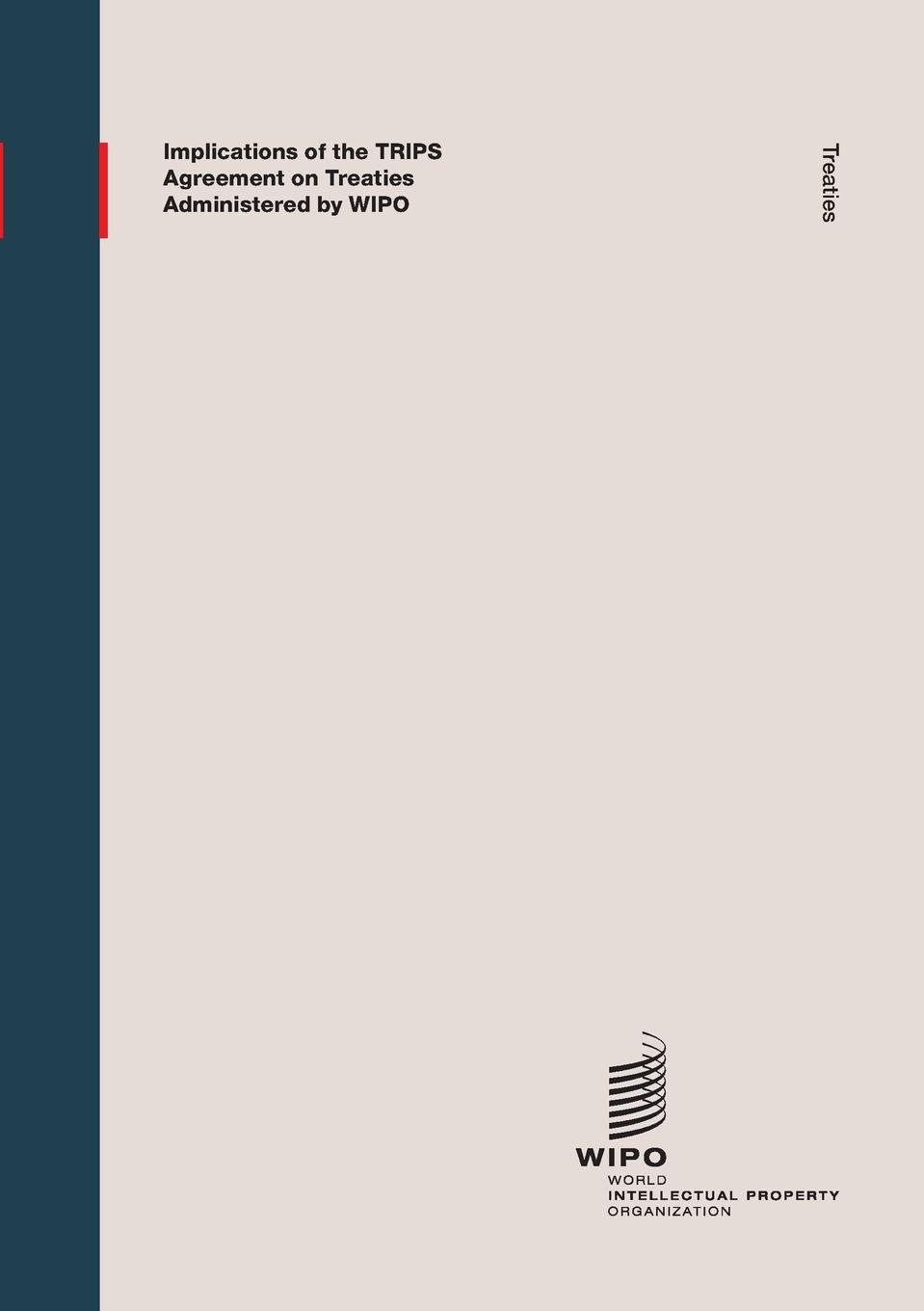 Implications of the TRIPS Agreement on Treaties Administered by WIPO isda master agreement