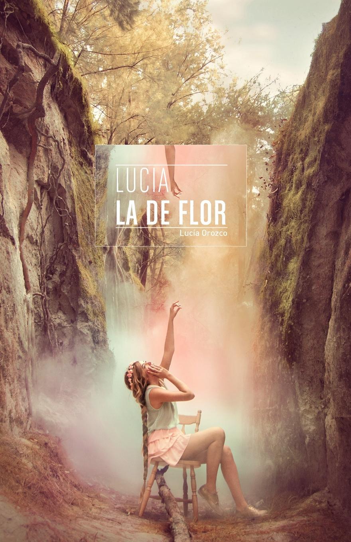 Lucia Orozco Lucia La de Flor yo si que me cuido