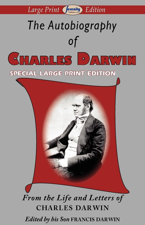 Charles Darwin The Autobiography of Charles Darwin michael ruse charles darwin